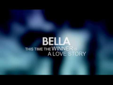 BELLA THE MOVIE: OFFICIAL TRAILER (HI-RES)