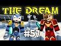 THE DREAM - Ep. 57 : Installations à Oxygène  - Fanta et Bob Minecraft Modpack