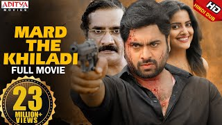 Mard The Khiladi New Hindi Dubbed Full Movie  Nara Rohit, Vishakha Singh