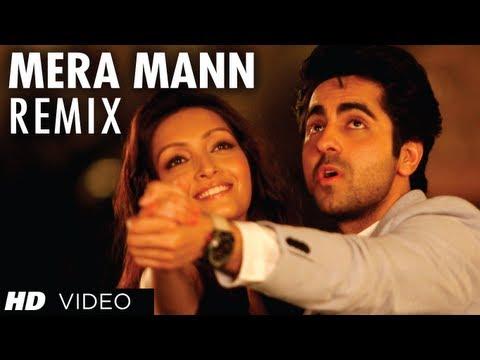 Mera Mann Full Song (Remix) Nautanki Saala | Ayushmann Khurrana, Kunaal Roy Kapur