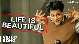 Life Is Beautiful Official Video Song | Nanna