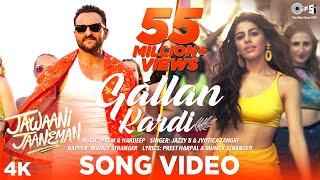 Gallan Kardi - Jawaani Jaaneman