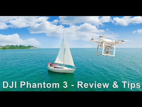 DJI Phantom 3 - Review and Tips