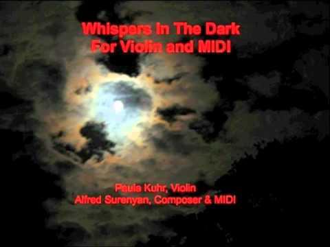 Whispers In The Dark/ Paula Kuhr, Violin & Alfred Surenyan, MIDI