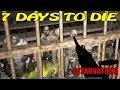 7 Days to Die [ STARVATION ] ► Дот в деле
