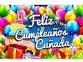 Imágenes De Cumpleaños Para Una Cuñada - Felicitaciones Cumpleaños Gratis