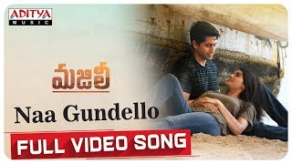 Naa Gundello Full Video Song || MAJILI