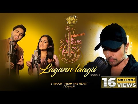 Lagann Laagii (Studio Version)   Himesh Ke Dil Se The Album  Himesh   Mohd Danish  Sayli Kamble 