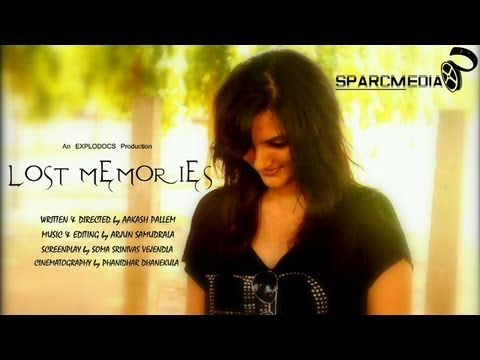 LOST MEMORIES telugu SHORTFILM BY EXPLODOCS
