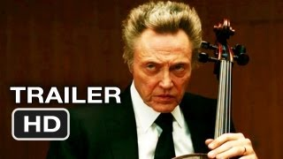 A Late Quartet Official Trailer (2012) - Philip Seymour Hoffman, Christopher Walken Movie HD