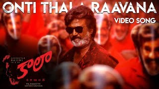 Onti Thala Raavana - Video Song | Kaala