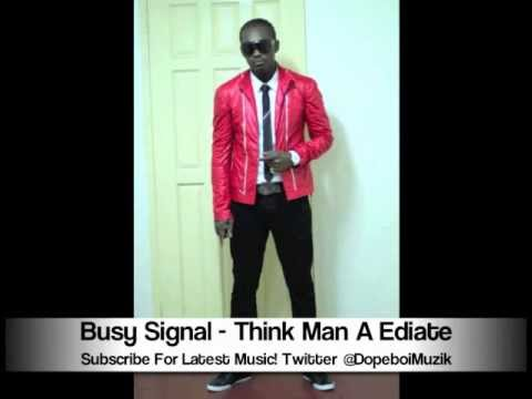 Busy Signal - Think Man A Idiot - November 2012