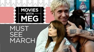 Must See Movies March 2013 - HD Movie Release Overview