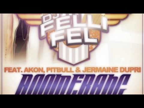 DJ Felli Fel feat. Akon Pitbull & Jermaine Dupri - Boomerang - Instrumental HD CDQ Official Version