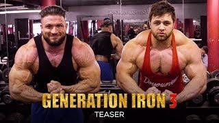 Generation Iron 3 - Official Teaser Trailer (HD) | Bodybuilding Movie