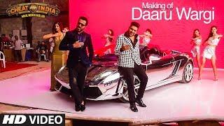 Making Of Daaru Wargi Video   WHY CHEAT INDIA