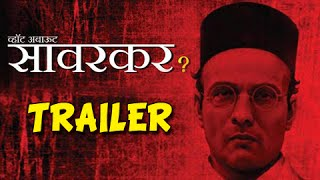 What About Savarkar? - Official Trailer