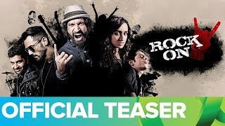 Rock On 2 Official Teaser