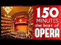 The Best Of Opera ( Carmen, Traviata, Così Fan Tutte,  Aida, Stabat Mater, Etc Etc )