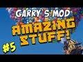 Garrys Mod - Amazing Stuff Part 5 - El Diablo