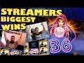 Streamers Biggest Wins – #36 / 2018
