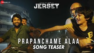 Prapanchame Alaa - Song Teaser | Jersey
