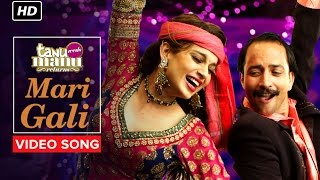 Mari Gali Song - Tanu Weds Manu Returns