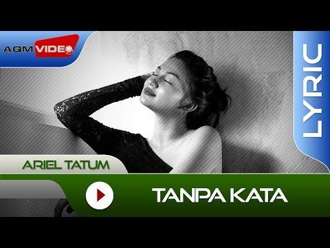 Tanpa Kata (Video Lirik)
