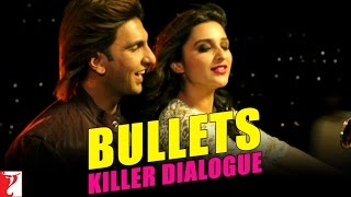 Kill Dil - Killer Dialogue 6 - BULLETS
