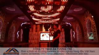 Thiết kế thi công Karaoke Hoa King Kontum
