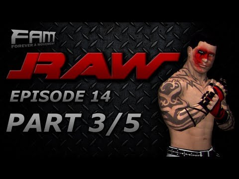 FaM Monday Night RAW - Episode 14 - Part 3/5