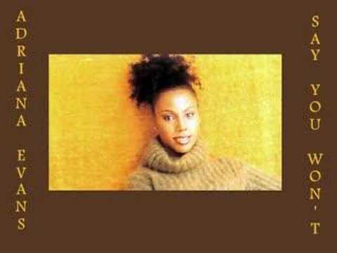 Adriana Evans - Say You Won't 1997