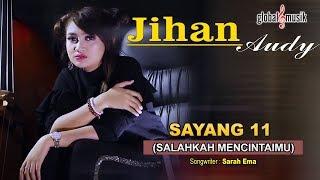 Jihan Audy - Sayang 11 (Salahkah Mencintaimu) (Official Lyric Video)
