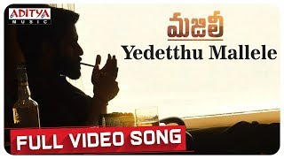 Yedetthu Mallele Full Video Song || MAJILI