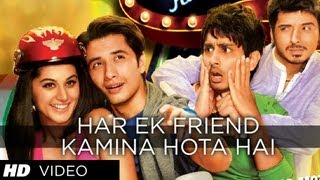 Chashme Baddoor: Har Ek Friend Kamina Hota Hai Video Song