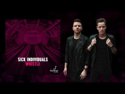 SICK INDIVIDUALS - Whistle - default
