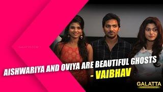 Watch Aishwariya and Oviya Are beautiful Ghosts - Vaibhav Red Pix tv Kollywood News 26/Nov/2015 online