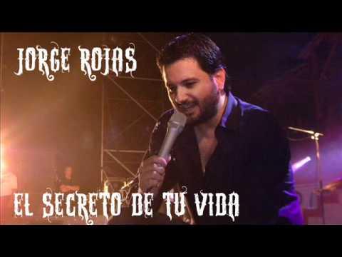 EL SECRETO DE TU VIDA - JORGE ROJAS