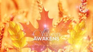 Autumn Awakens - Personal Harvest and Autumn Equinox Meditation