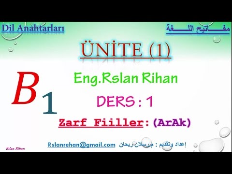 تعلم اللغة التركية (الدرس 1 من المستوى الثالث B1) (الرابطة الظرفية الحالية ArAk)