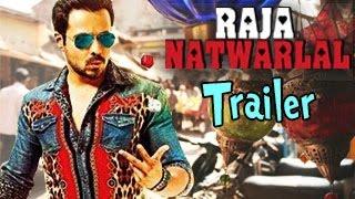Raja Natwarlal Official Trailer | Emraan Hashmi, Humaima Malik - OUT | Bollywood Movies 2014