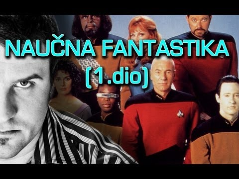 Nauna Fantastika (1.dio)