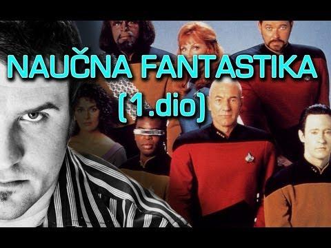 Naučna Fantastika (1.dio)