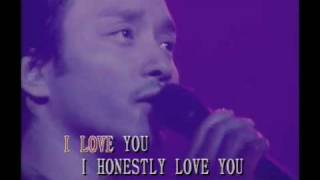 I Honestly Love You - Leslie Cheung