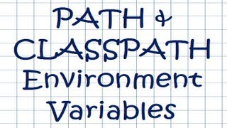 PATH and CLASSPATH Environment Variables - JAVA Tutorial