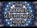 A Self Hypnosis Video