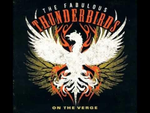 I Want To Believe - The Fabulous Thunderbirds