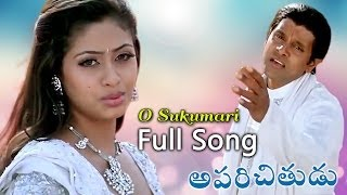 O Sukumari  Full Song | Aparichithudu