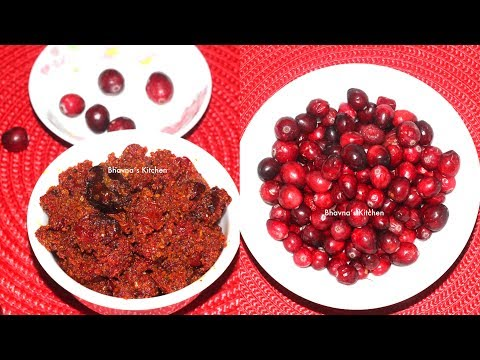 Hot Cranberry Pickle  | Tikha Achar Video Recipe | Bhavna's Kitchen