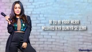 Tu Hi Yaar Mera Full Song Lyrics - Pati Patni Aur Woh  Arijit Singh, Neha Kakkar